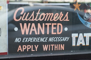 """Customers Wanted"" Sign"